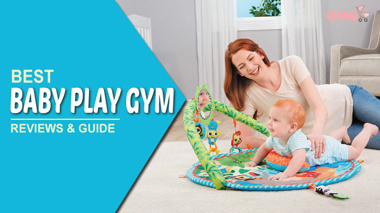Best Baby Gym Reviews with Ultimate Buying Guide