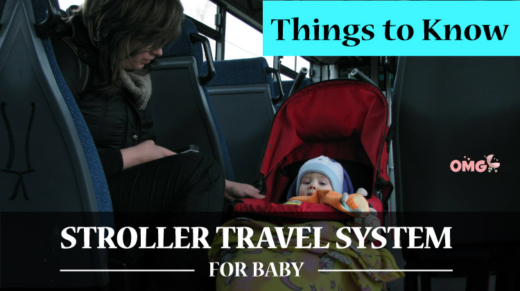 Things to Know Before Buying a Stroller Travel System for Baby